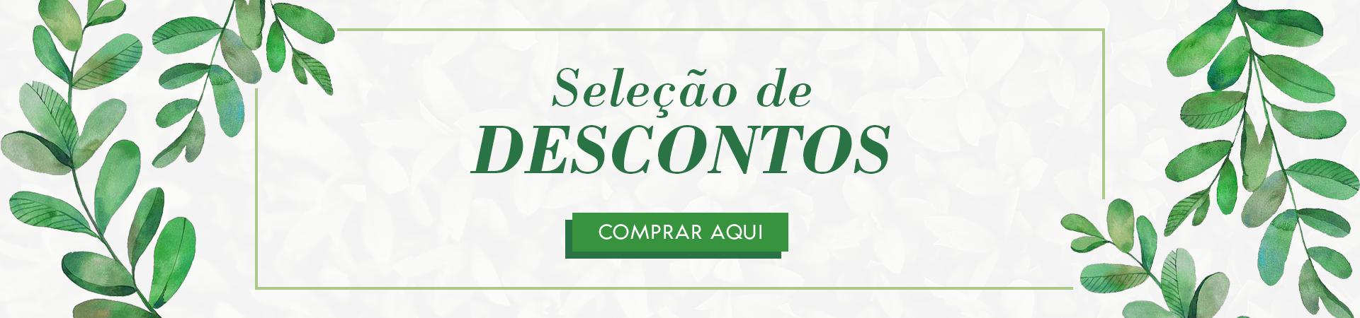 Banner Seleção de Descontos - semana 4 - 08-2019